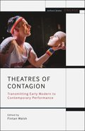 Theatres of Contagion