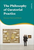 The Philosophy of Curatorial Practice