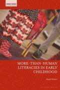 More-Than-Human Literacies in Early Childhood