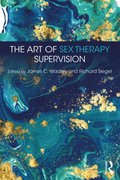 Art of Sex Therapy Supervision
