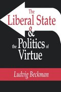 Liberal State and the Politics of Virtue