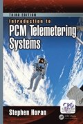 Introduction to PCM Telemetering Systems, Third Edition
