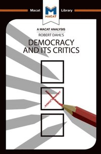 Analysis of Robert A. Dahl's Democracy and its Critics