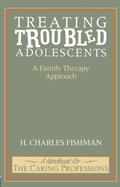 Treating Troubled Adolescents