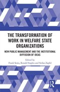 Transformation of Work in Welfare State Organizations