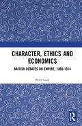 Character, Ethics and Economics