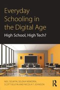 Everyday Schooling in the Digital Age