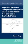 Repeated Measures Design with Generalized Linear Mixed Models for Randomized Controlled Trials
