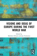 Visions and Ideas of Europe during the First World War