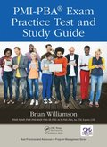 PMI-PBA(R) Exam Practice Test and Study Guide