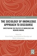 Sociology of Knowledge Approach to Discourse