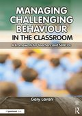 Managing Challenging Behaviour in the Classroom