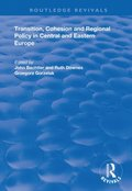 Transition, Cohesion and Regional Policy in Central and Eastern Europe