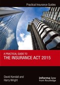 Practical Guide to the Insurance Act 2015