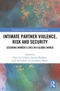 Intimate Partner Violence, Risk and Security