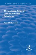Jurisprudence of  Law's Form and Substance