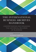 International Business Archives Handbook