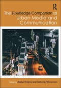 Routledge Companion to Urban Media and Communication