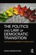Politics and Law of Democratic Transition
