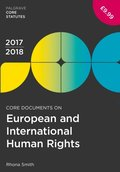 Core Documents on European and International Human Rights 2017-18