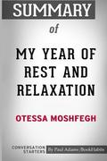 Summary of My Year of Rest and Relaxation by Ottessa Moshfegh