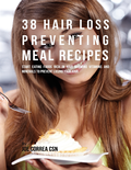 38 Hair Loss Preventing Meal Recipes : Start Eating Foods Rich In Hair Growing Vitamins and Minerals to Prevent Losing Your Hair