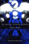 The Ancient Egyptian Daybook (PB)