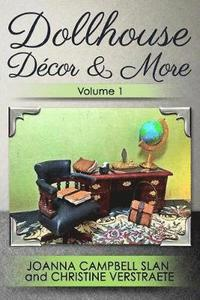 Dollhouse D cor &; More, Volume 1