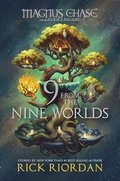 9 from the Nine Worlds (Magnus Chase and the Gods of Asgard)