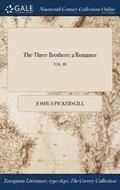 The Three Brothers: A Romance; Vol. Iii