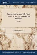 Rameses: An Egyptian Tale: With Historical Notes, Of The Era Of The Pharaohs; Vol. Iii