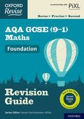 Oxford Revise: AQA GCSE (9-1) Maths Foundation Revision Guide