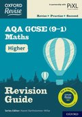 Oxford Revise: AQA GCSE (9-1) Maths Higher Revision Guide