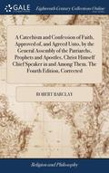 A Catechism And Confession Of Faith, App