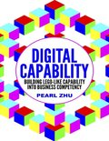 Digital Capability: Building Lego Like Capability Into Business Competency