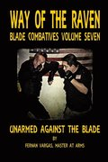 Way of the Raven Blade Combative Volume Seven