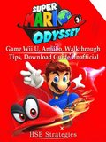 Super Mario Odyssey Game Wii U, Amiibo, Walkthrough, Tips, Download Guide Unofficial