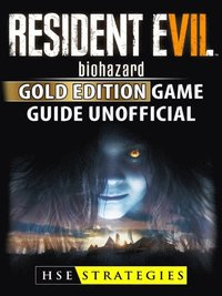 Resident Evil 7 Biohazard Gold Edition Ps4 Xbox One Dlc Gameplay Walkthrough Game Guide Unofficial Hse Guides E Bok 9781387457090 Bokus
