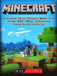 Minecraft Download, Skins, Servers, Mods, Free, Forge, APK