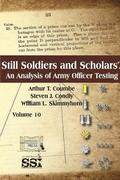 Still Soldiers and Scholars? an Analysis of Army Officer Testing