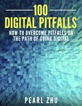 100 Digital Pitfalls: How to Overcome Pitfalls on the Path of Going Digital