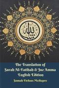 The Translation of Surah Al-Fatihah &; Juz Amma English Edition