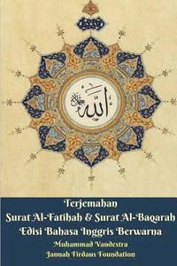 Terjemahan Surat Al Fatihah Surat Al Baqarah Edisi Bahasa Inggris Av Muhammad Vandestra Häftad