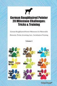 German Roughhaired Pointer 20 Milestone Challenges