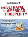 The Betrayal of American Prosperity