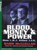 Blood, Money &; Power