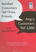 Satisfied Customers Tell Three Friends, Angry Customers Tell 3,000