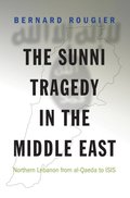 Sunni Tragedy in the Middle East
