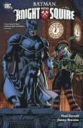 Batman Knight And Squire TP