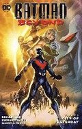 Batman Beyond Vol. 2 City Of Yesterday